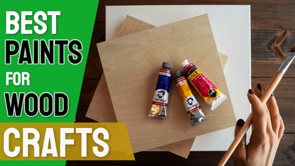 best paints for wood crafts